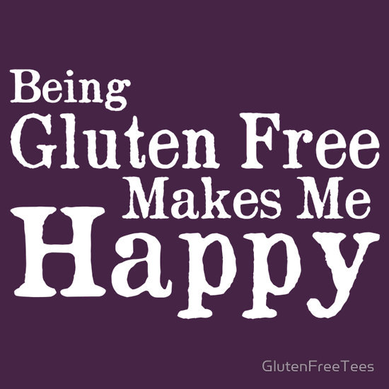 Being Gluten Free Makes Me Happy T-Shirt