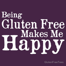Being Gluten Free Makes Me Happy
